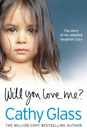 WILL YOU LOVE ME? LUCY'S STORY